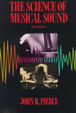 9780716760054: The Science of Musical Sound