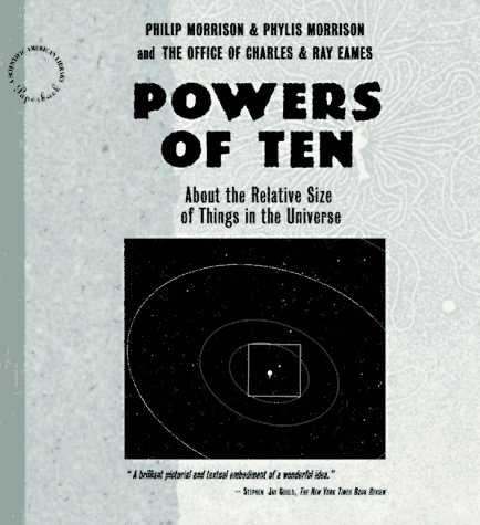9780716760085: Powers of Ten: About the Relative Size of the Universe (Scientific American Library)