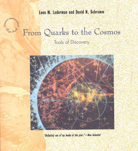 9780716760122: From Quarks to the Cosmas: Tools of Discovery