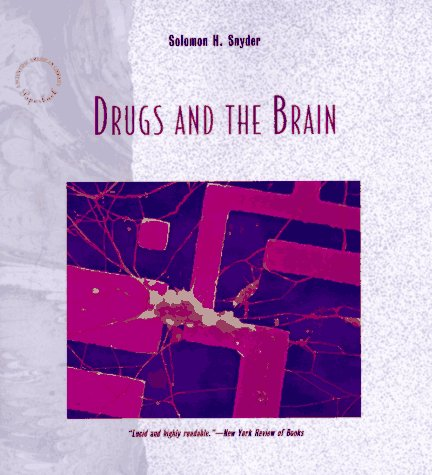 9780716760177: Drugs and the Brain (A Scientific American Library Paperback)