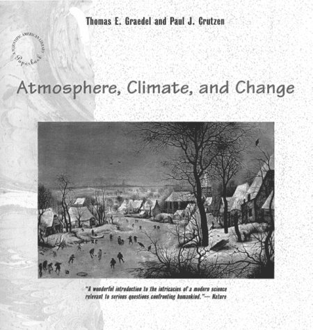 9780716760283: Atmosphere, Climate, and Change (Scientific American Library)