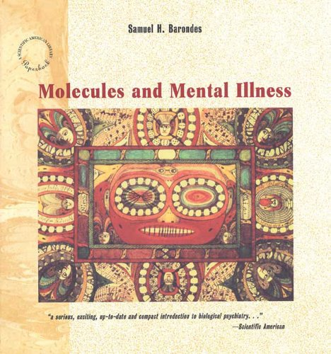 9780716760337: Molecules and Mental Illness (Scientific American Library Paperback)