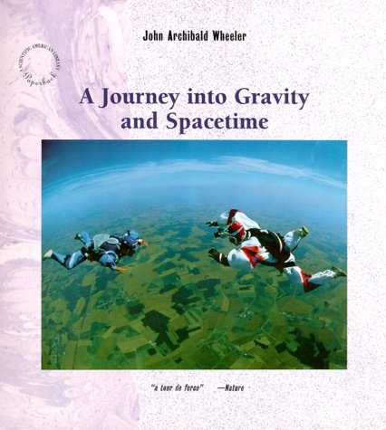9780716760344: A Journey into Gravity and Spacetime (