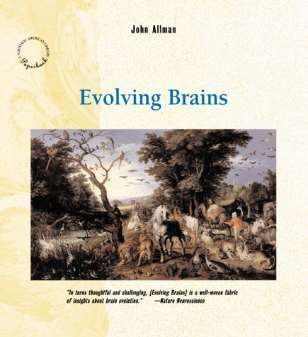 9780716760382: Evolving Brains