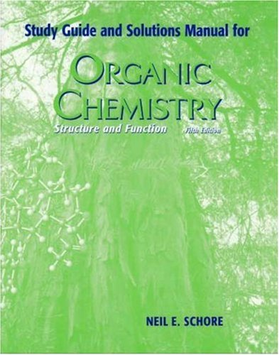 Organic Chemistry Study Guide with Solutions Manual: Neil E. Schore;