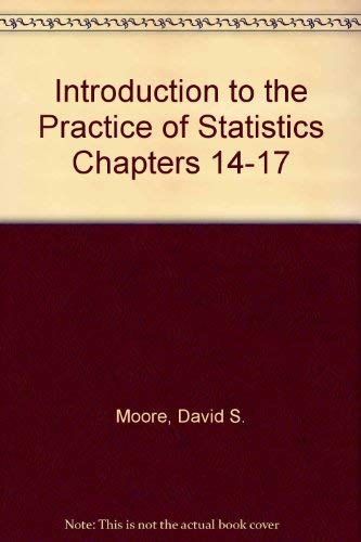 Introduction to the Practice of Statistics Chapters: David S. Moore,
