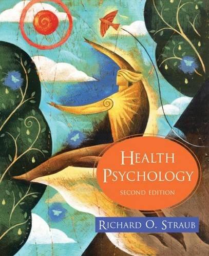 9780716764502: Health Psychology: A BioPsychoSocial Approach