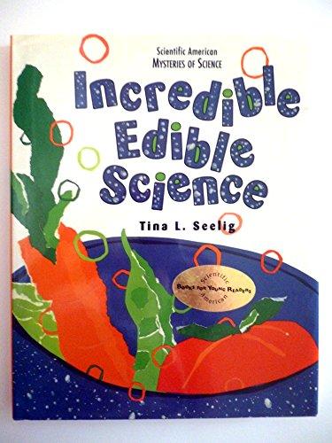 9780716765011: Incredible Edible Science (Scientific American Mysteries of Science)