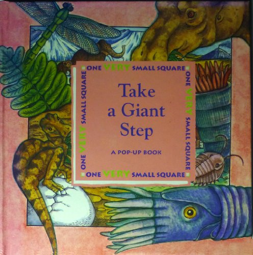 9780716765653: Take a Giant Step/a Pop-Up Book: A Pop-Up Book (One Very Small Square)