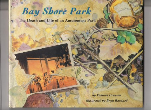 9780716765806: Bay Shore Park: The Death and Life of an Amusement Park