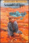 Scrambled Eggs (Dinosaur Detective) (0716765853) by B. B. Calhoun