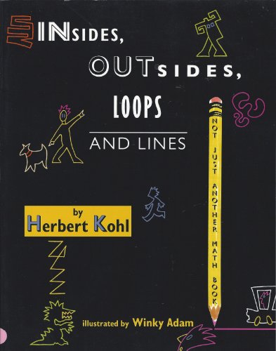 9780716765868: Insides, Outsides, Loops and Lines (Not Another Mathematics Book)