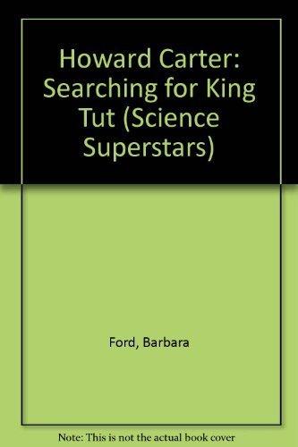 9780716765882: Howard Carter: Searching for King Tut (Science Superstars)