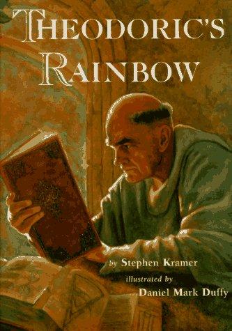 Theodoric's Rainbow (9780716766032) by Stephen P. Kramer