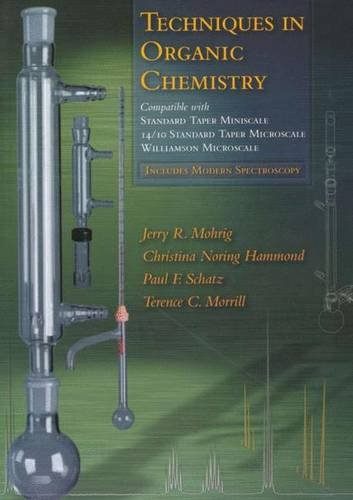 9780716766384: Techniques in Organic Chemistry: Miniscale, Standard Taper Microscale, and Williamson Microscale