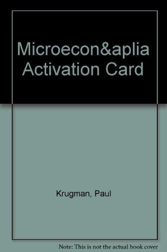 9780716767442: Microeconomics & Aplia Activation Card