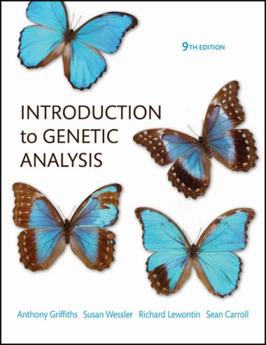 Introduction to Genetic Analysis 9th Edition: Griffiths