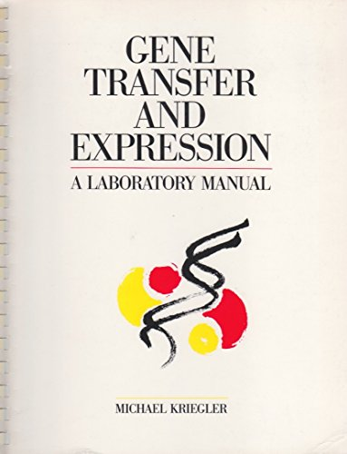 9780716770046: Gene Transfer and Expression: A Laboratory Manual