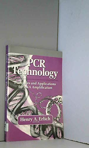 9780716770053: PCR Technology: Principles and Applications for DNA Amplification (Breakthroughs in Molecular Biology)