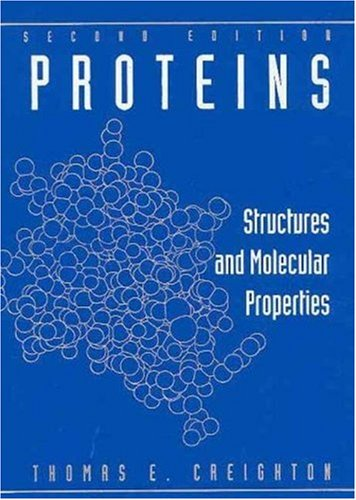 9780716770305: Proteins: Structures and Molecular Properties