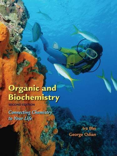 9780716770725: Organic and Biochemistry: Connecting Chemistry to Your Life