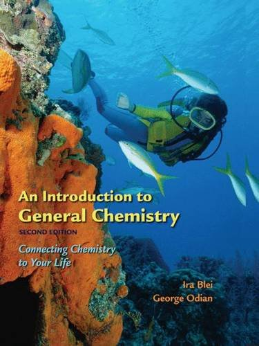9780716770732: An Introduction to General Chemistry: Connecting Chemistry to Your Life