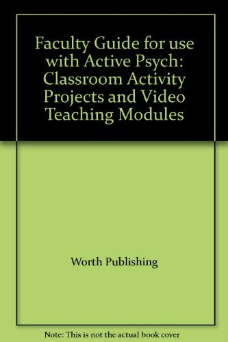 9780716771685: Faculty Guide for use with Active Psych: Classroom Activity Projects and Video Teaching Modules