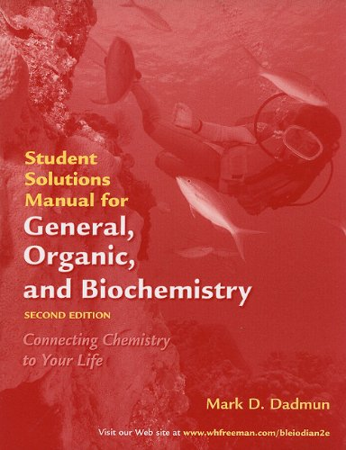 9780716773733: General, Organic, and Biochemistry Student's Solutions Manual
