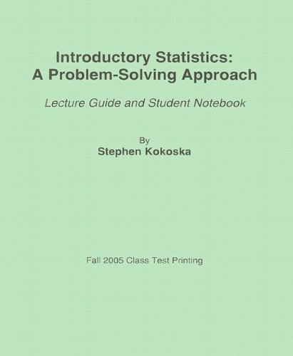 9780716773856: Introductory Statistics: A Problem-Solving Approach: Lecture Guide and Student Notebook