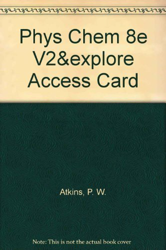 9780716774327: Physical Chemistry Volume 2 & Explorations in Physical Chemistry Access Card