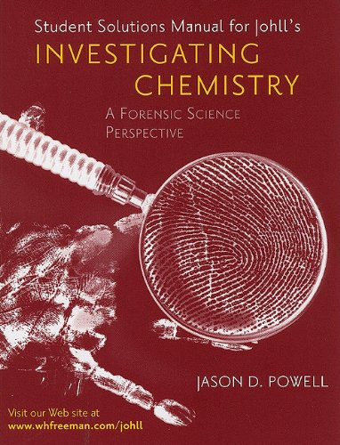 Investigating Chemistry Solutions Manual: Johll, Matthew