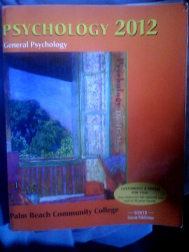 9780716775089: Psychology 2012: General Psychology Custom Edition for Palm Beach Community College