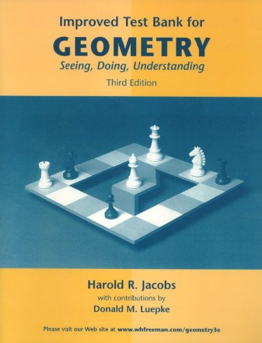 9780716775942: Improved Test Bank for Geometry: Seeing, Doing, Understanding
