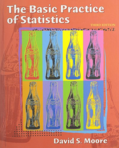 The Basic Practice of Statistics, Cd-Rom, Ebook & Upgrade Study Pack V2.0: Moore, David S., ...