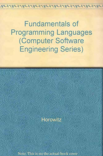 9780716780076: Fundamentals of Programming Languages (Computer Software Engineering Series)