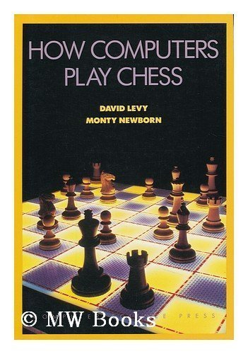 9780716781219: How Computers Play Chess