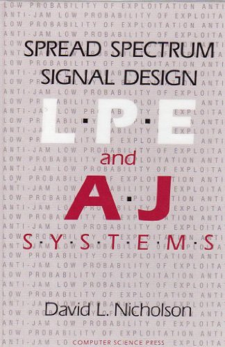 9780716781509: Spread Spectrum Signal Design: Lpe and Aj Systems (Electrical Engineering, Communications, and Signal Processing, Vol 12)