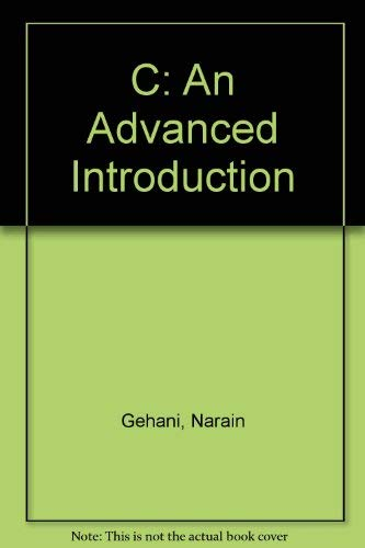 9780716781936: C: An Advanced Introduction