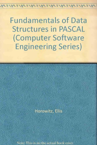 9780716782179: HOROWITZ/SAHNI:FUNDAMENT. HOROWITZ/SAHNI:FUNDAMENTALS DATA STRUCTURES IN PASCAL (Computer Software Engineering Series) (German Edition)