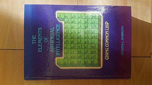 9780716782308: The Elements of Artificial Intelligence Using Common LISP (Principles of Computer Science Series)
