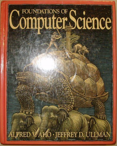 9780716782339: Foundations of Computer Science (Principles of computer science series)