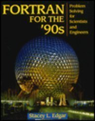 9780716782476: Fortran for the '90s: Problem Solving for Scientists and Engineers