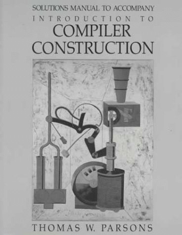9780716782629: Solutions Manual for Introduction to Compiler Construction