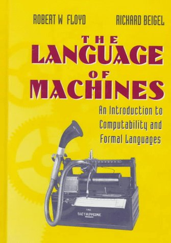 9780716782667: The Language of Machines: An Introduction to Computability and Formal Languages