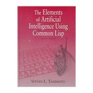9780716782698: The Elements of Artificial Intelligence Using Common Lisp