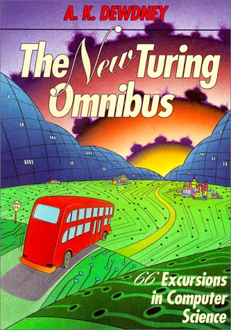 9780716782711: The New Turing Omnibus: 66 Excursions in Computer Science (Computor Science)