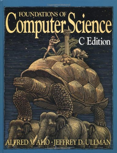 9780716782841: Foundations of Computer Science in C. (Principles of Computer Science Series)