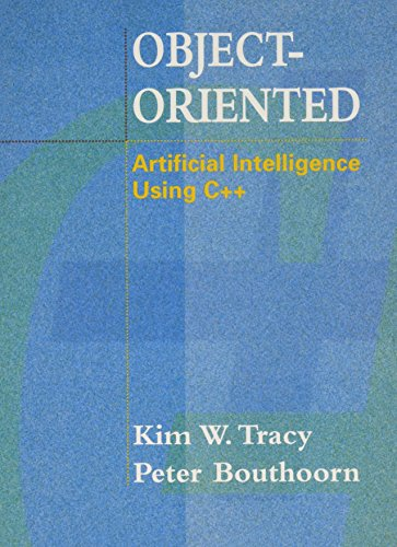 9780716782940: Object Oriented Artificial Intelligence Using C++