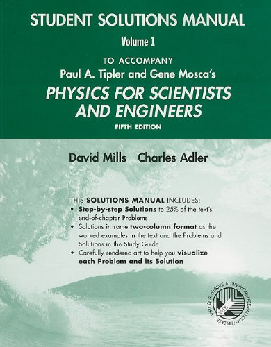 9780716783336: Physics for Scientists and Engineers Student Solutions Manual, Volume 1 (v. 1)