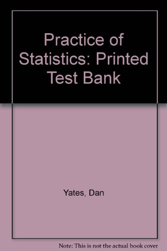 9780716783428: Practice of Statistics: Printed Test Bank
